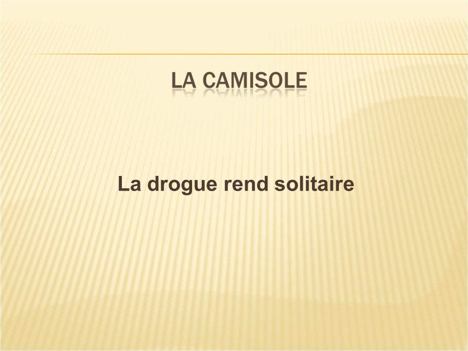 La drogue rend solitaire