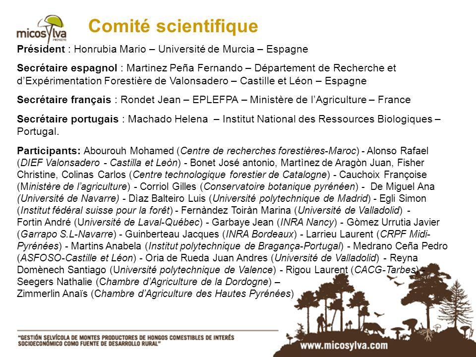 Comité scientifique Président : Honrubia Mario – Université de Murcia – Espagne.