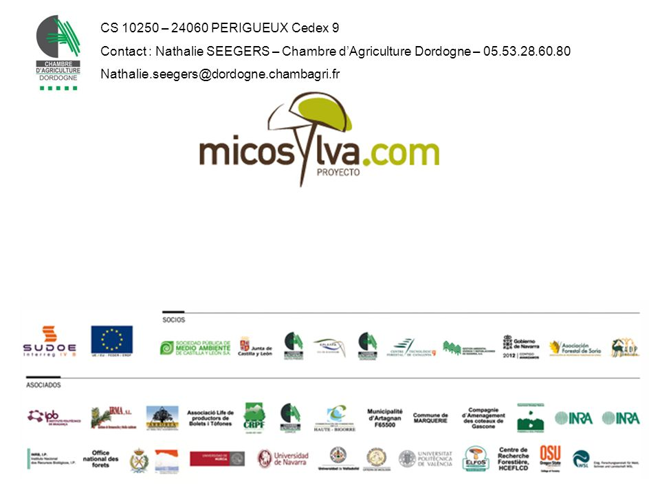 CS 10250 – 24060 PERIGUEUX Cedex 9Contact : Nathalie SEEGERS – Chambre d'Agriculture Dordogne – 05.53.28.60.80.