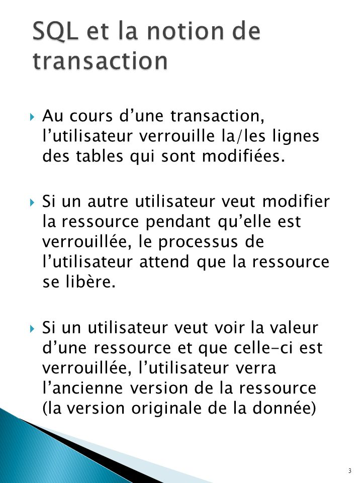SQL et la notion de transaction