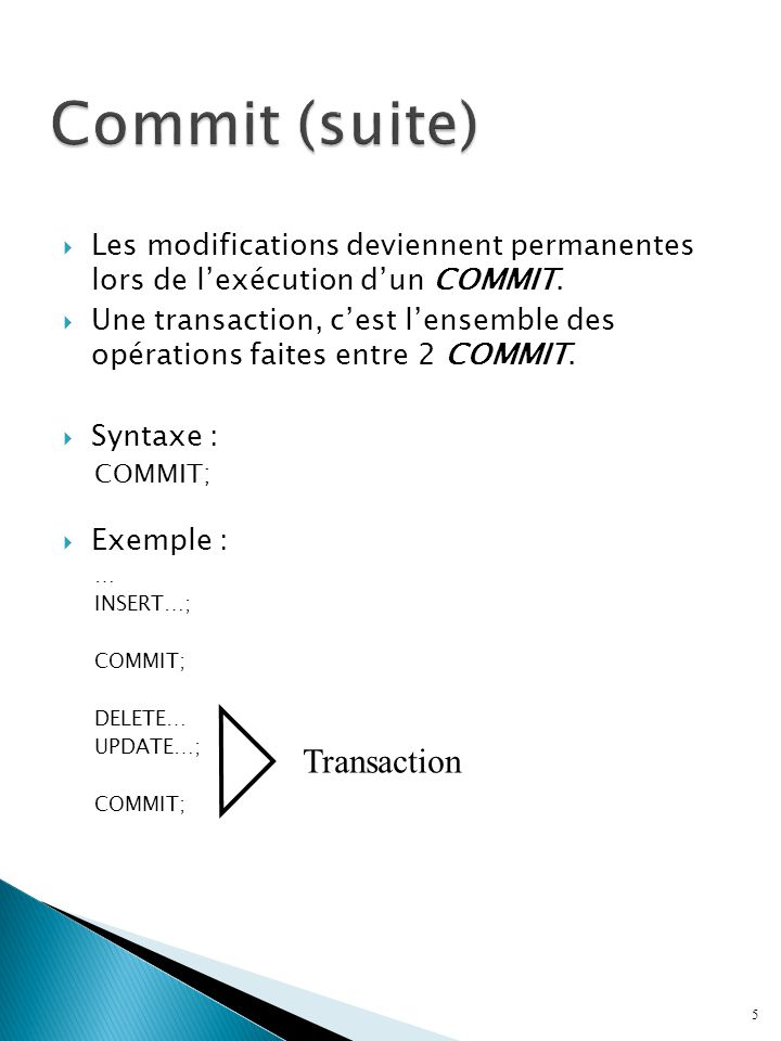 Commit (suite) Transaction