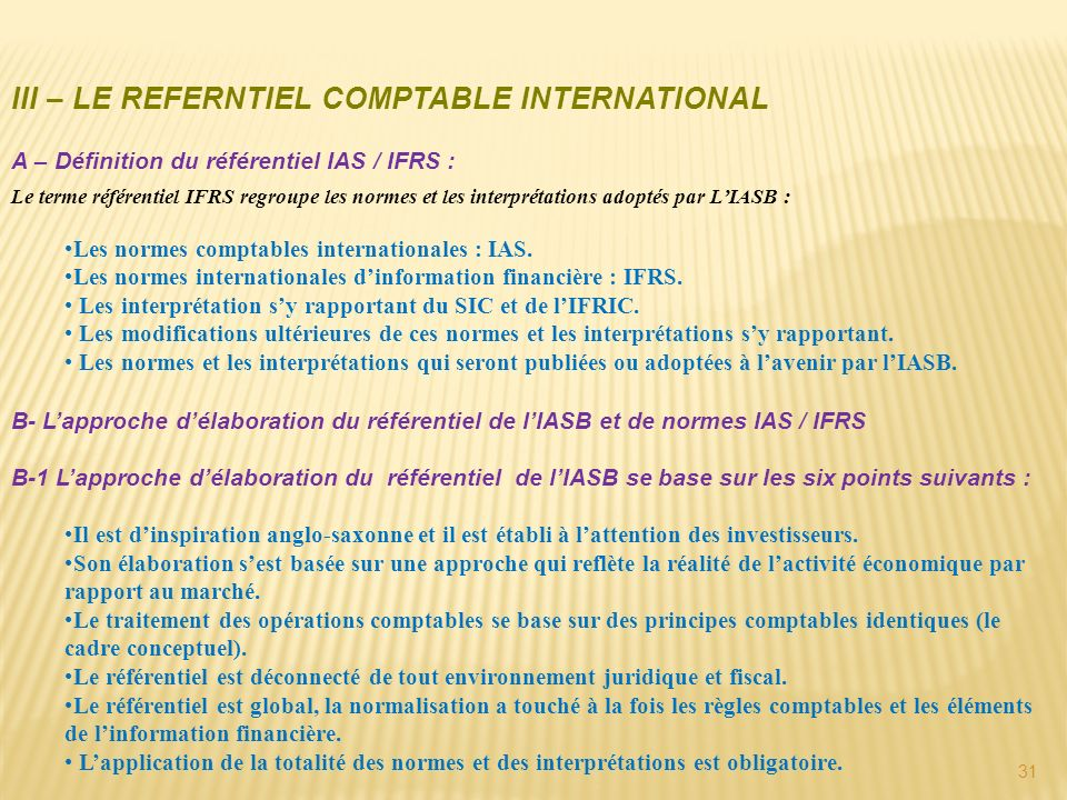 III – LE REFERNTIEL COMPTABLE INTERNATIONAL