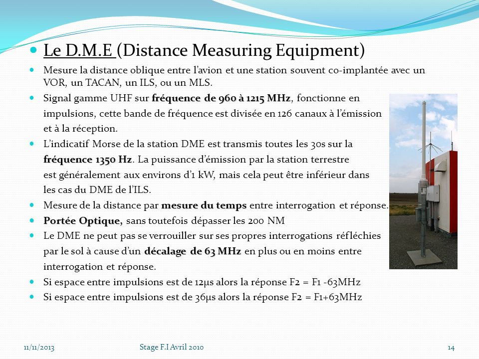 Le D.M.E (Distance Measuring Equipment)