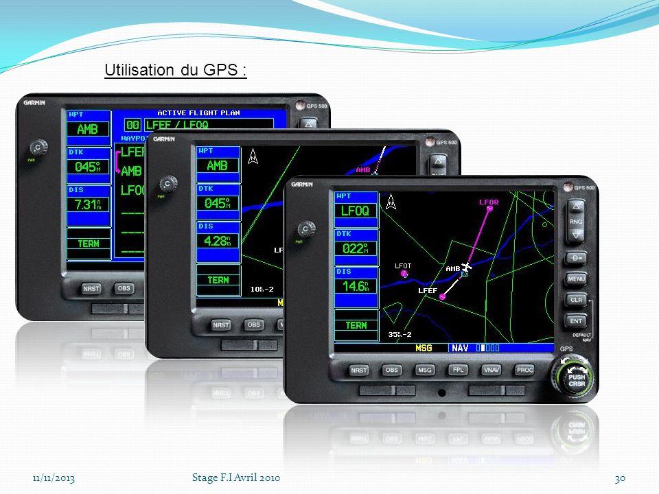 Utilisation du GPS : 25/03/2017 Stage F.I Avril 2010