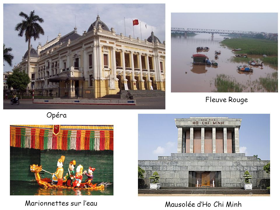 Fleuve Rouge Opéra Marionnettes sur l'eau Mausolée d'Ho Chi Minh