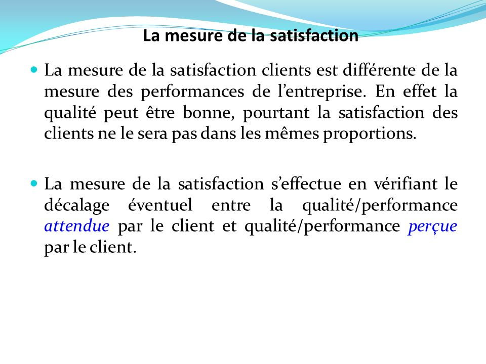 La mesure de la satisfaction