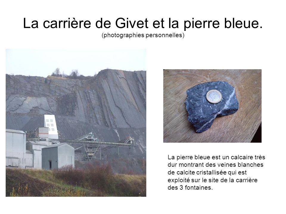 La carrière de Givet et la pierre bleue. (photographies personnelles)