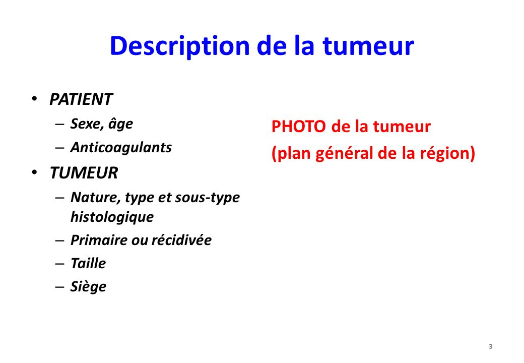 Description de la tumeur