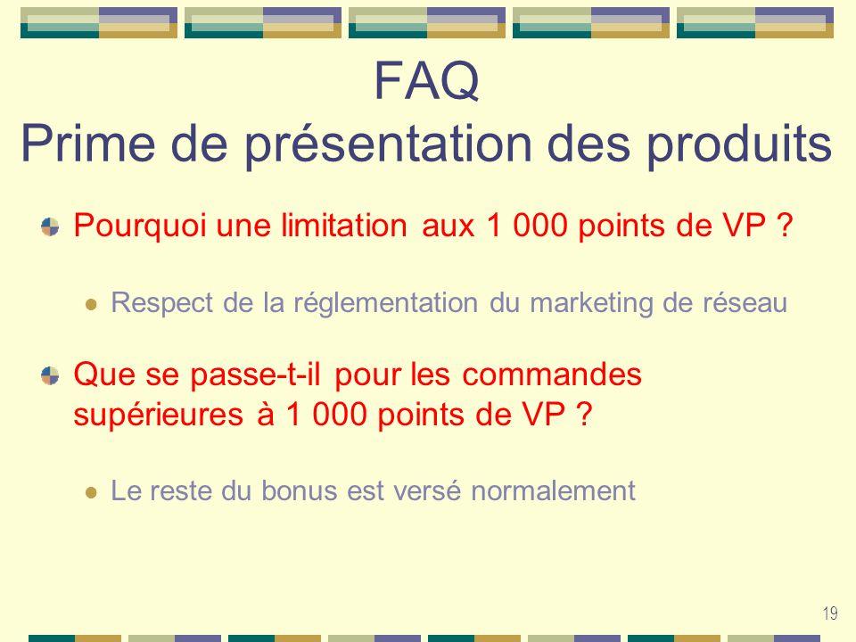 FAQ Prime de présentation des produits