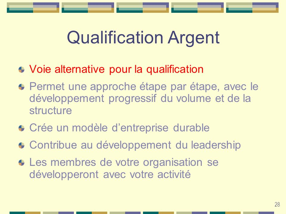 Qualification Argent Voie alternative pour la qualification