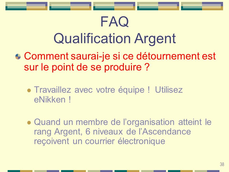 FAQ Qualification Argent
