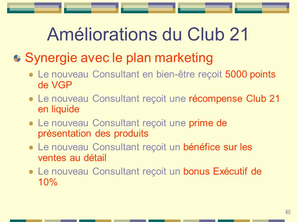 Améliorations du Club 21 Synergie avec le plan marketing