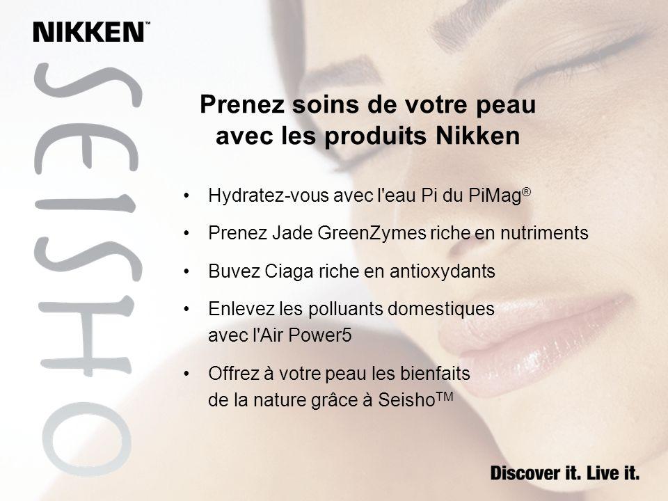Prenez soins de votre peau avec les produits Nikken