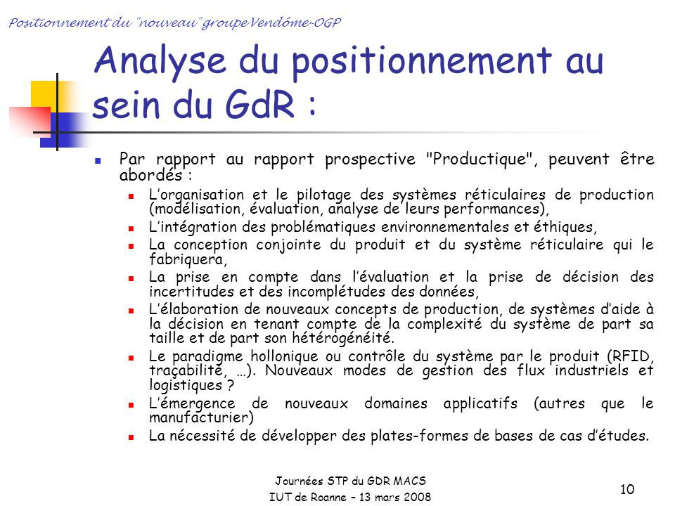 Analyse du positionnement au sein du GdR :