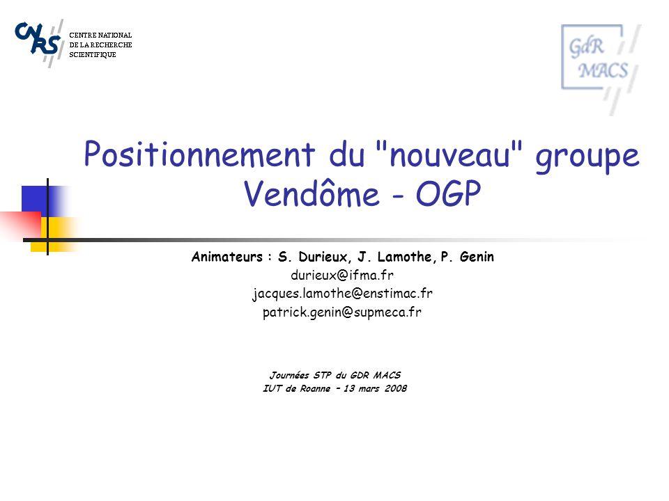 Positionnement du nouveau groupe Vendôme - OGP