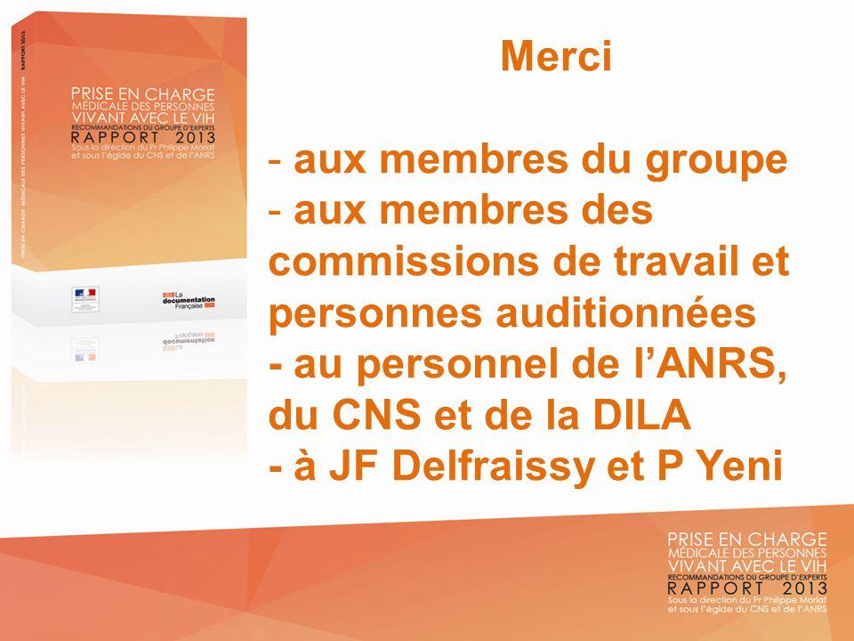 Merci aux membres du groupe. aux membres des commissions de travail et personnes auditionnées. - au personnel de l'ANRS, du CNS et de la DILA.
