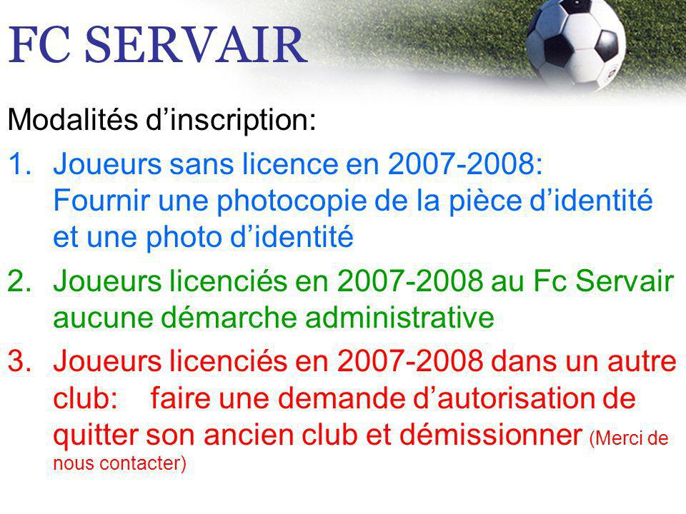 FC SERVAIR Modalités d'inscription: