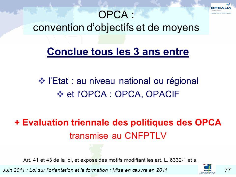 OPCA : convention d'objectifs et de moyens