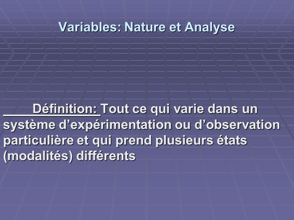 Variables: Nature et Analyse