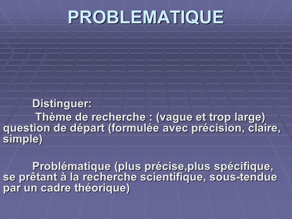 PROBLEMATIQUE Distinguer: