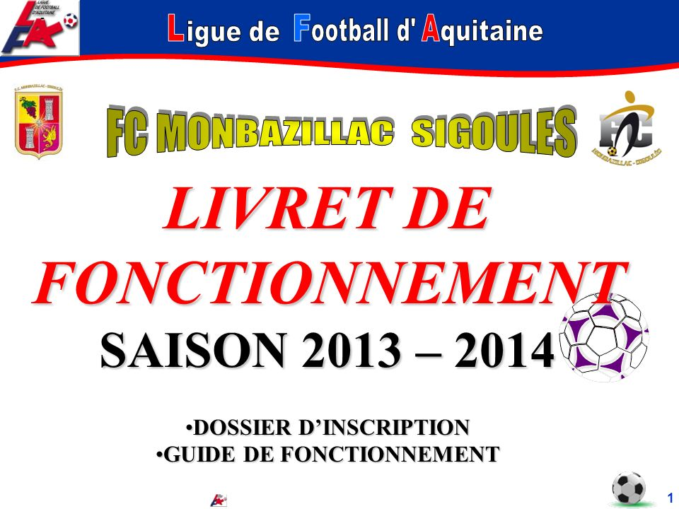DOSSIER D'INSCRIPTION GUIDE DE FONCTIONNEMENT