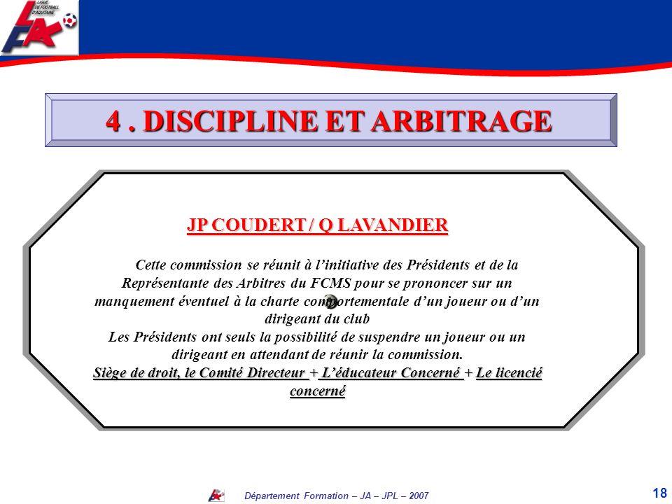 4 . DISCIPLINE ET ARBITRAGE