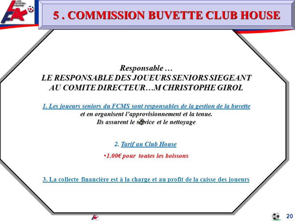 5 . COMMISSION BUVETTE CLUB HOUSE