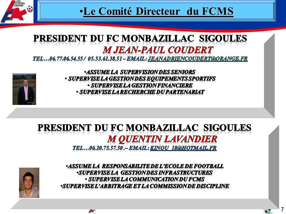 Le Comité Directeur du FCMS