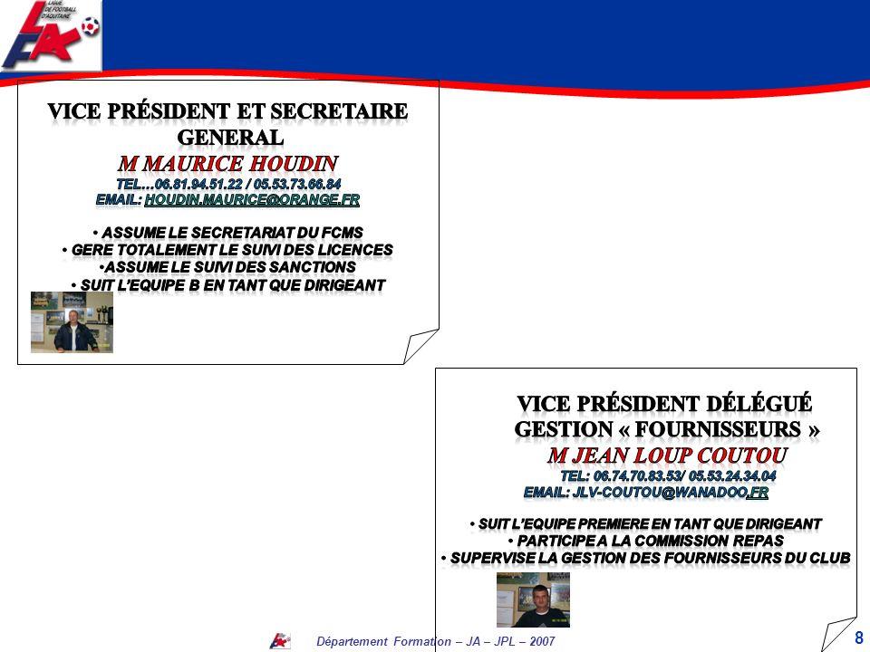 Vice Président ET SECRETAIRE GENERAL M MAURICE HOUDIN