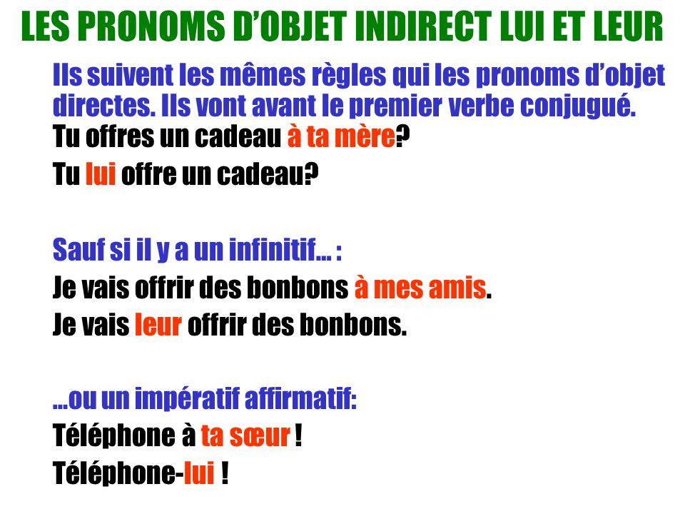 LES PRONOMS D'OBJET INDIRECT LUI ET LEUR