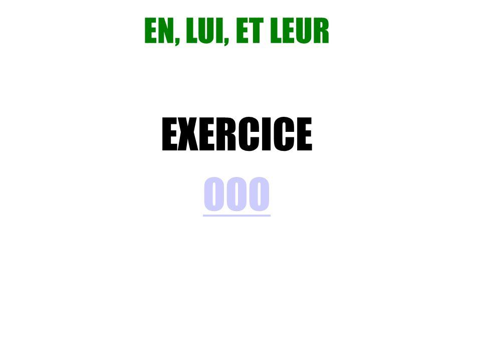 EN, LUI, ET LEUR EXERCICE OOO