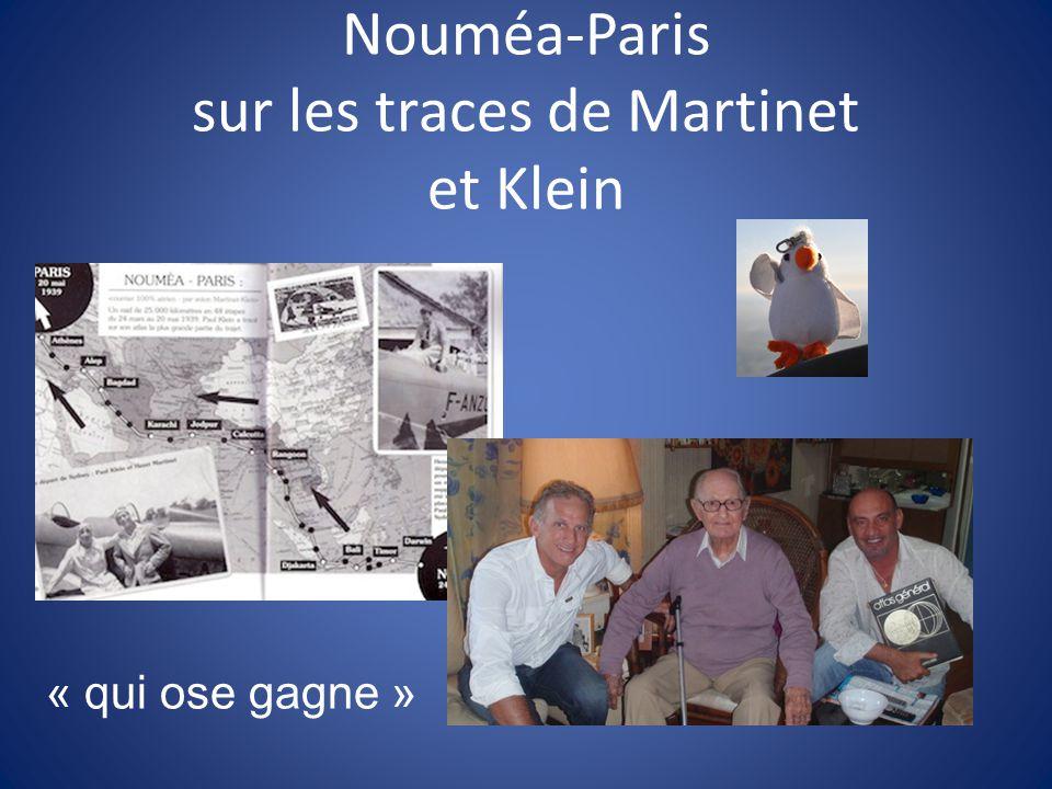 Nouméa-Paris sur les traces de Martinet et Klein
