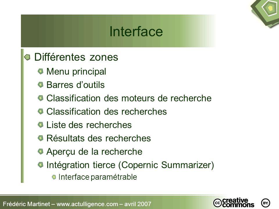 Interface Différentes zones Menu principal Barres d'outils