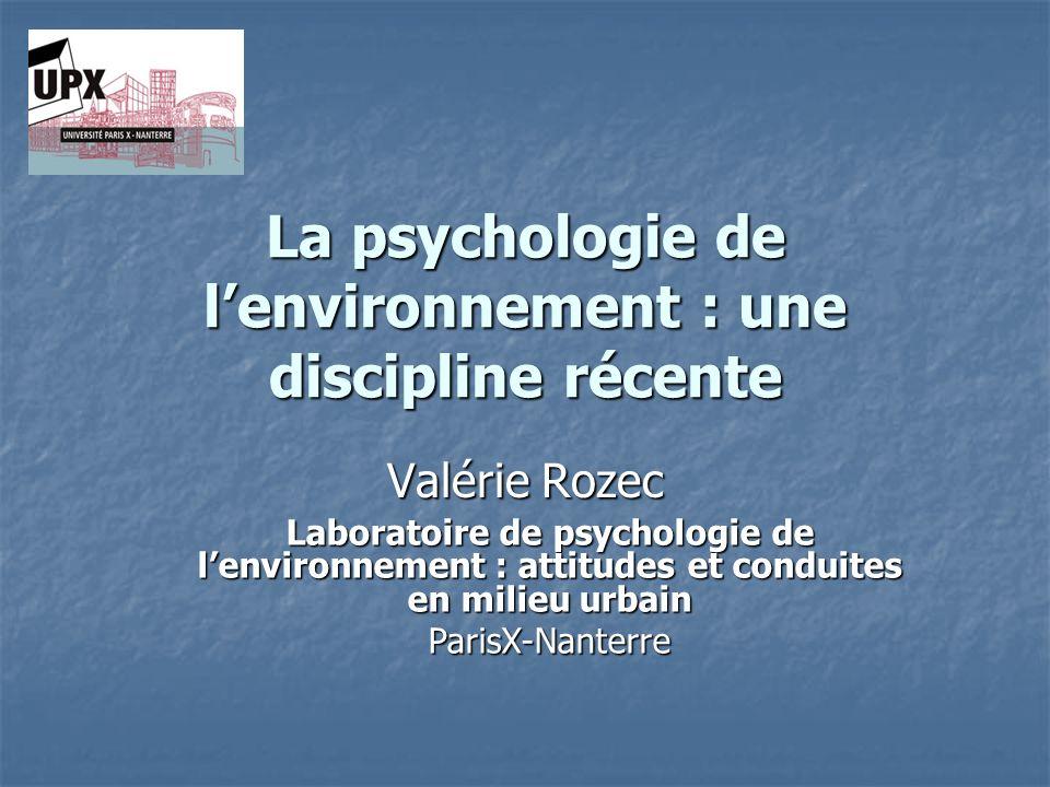 La psychologie de l'environnement : une discipline récente