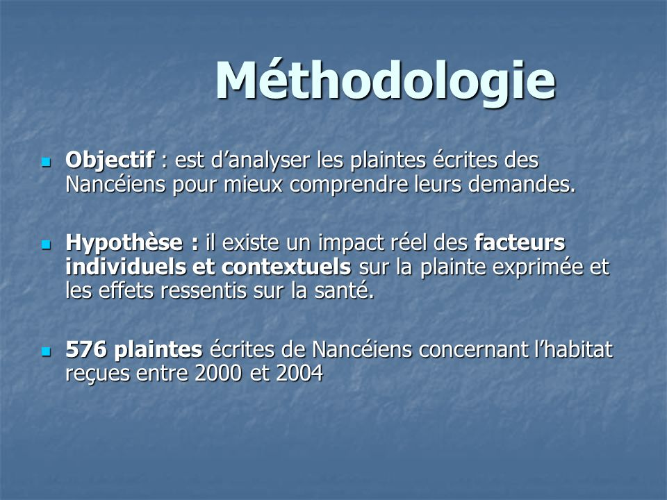 MéthodologieObjectif : est d'analyser les plaintes écrites des Nancéiens pour mieux comprendre leurs demandes.