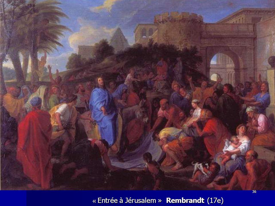 « Entrée à Jérusalem » Rembrandt (17e)