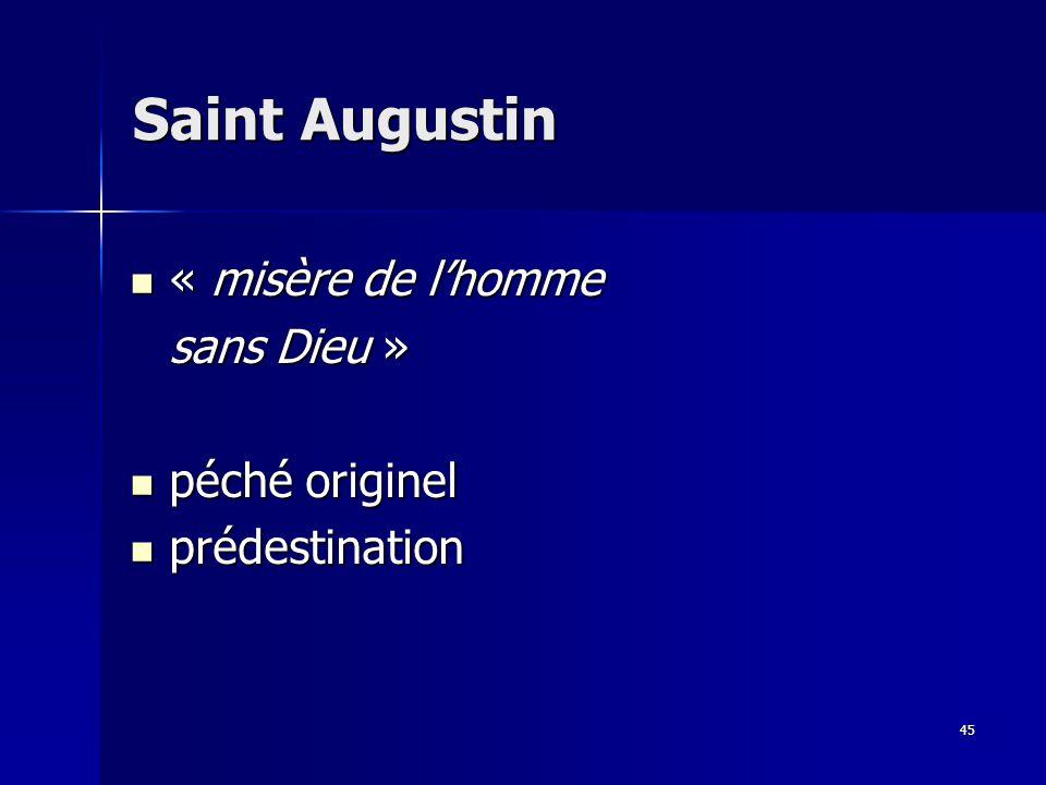 Saint Augustin « misère de l'homme sans Dieu » péché originel