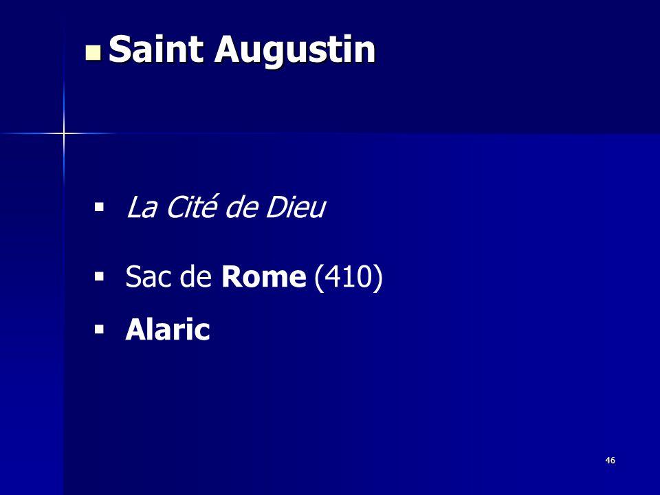 Saint Augustin La Cité de Dieu Sac de Rome (410) Alaric