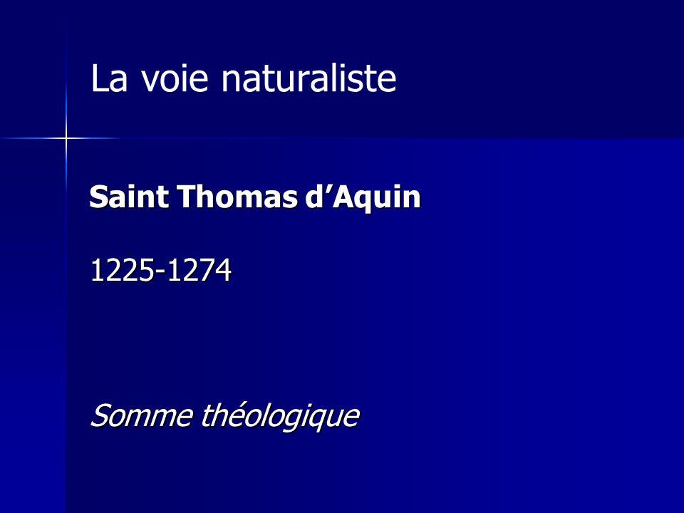 La voie naturaliste Saint Thomas d'Aquin 1225-1274 Somme théologique