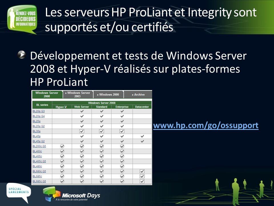 Les serveurs HP ProLiant et Integrity sont supportés et/ou certifiés