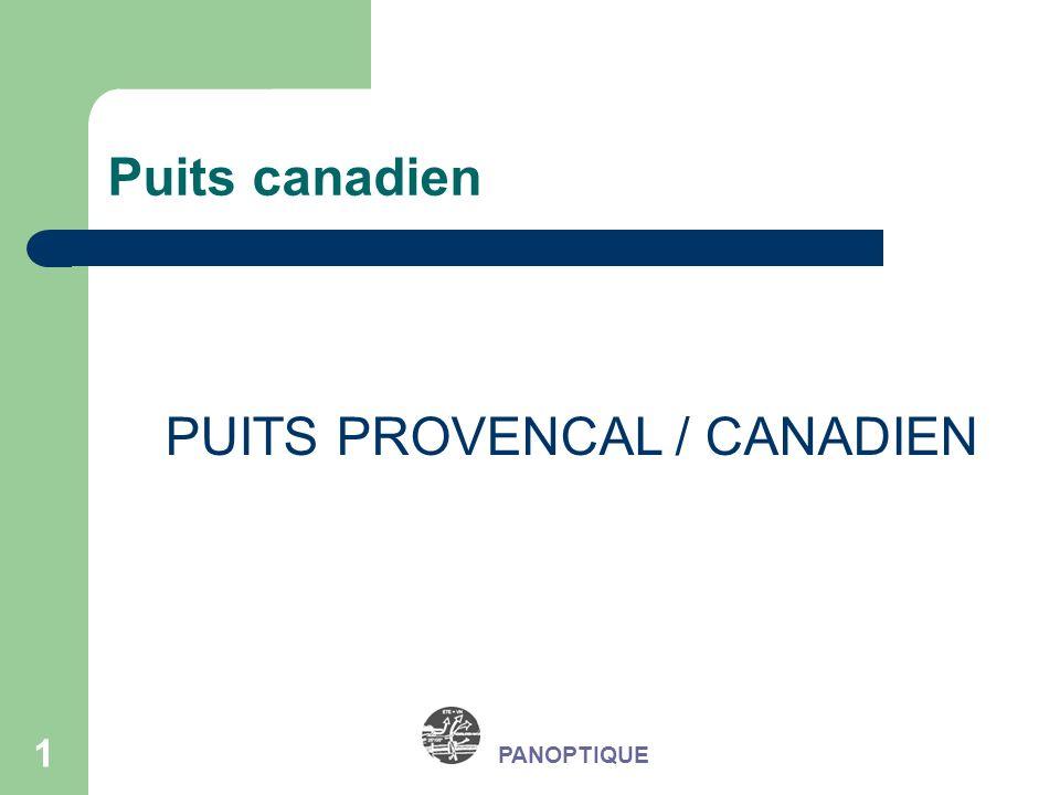 PUITS PROVENCAL / CANADIEN