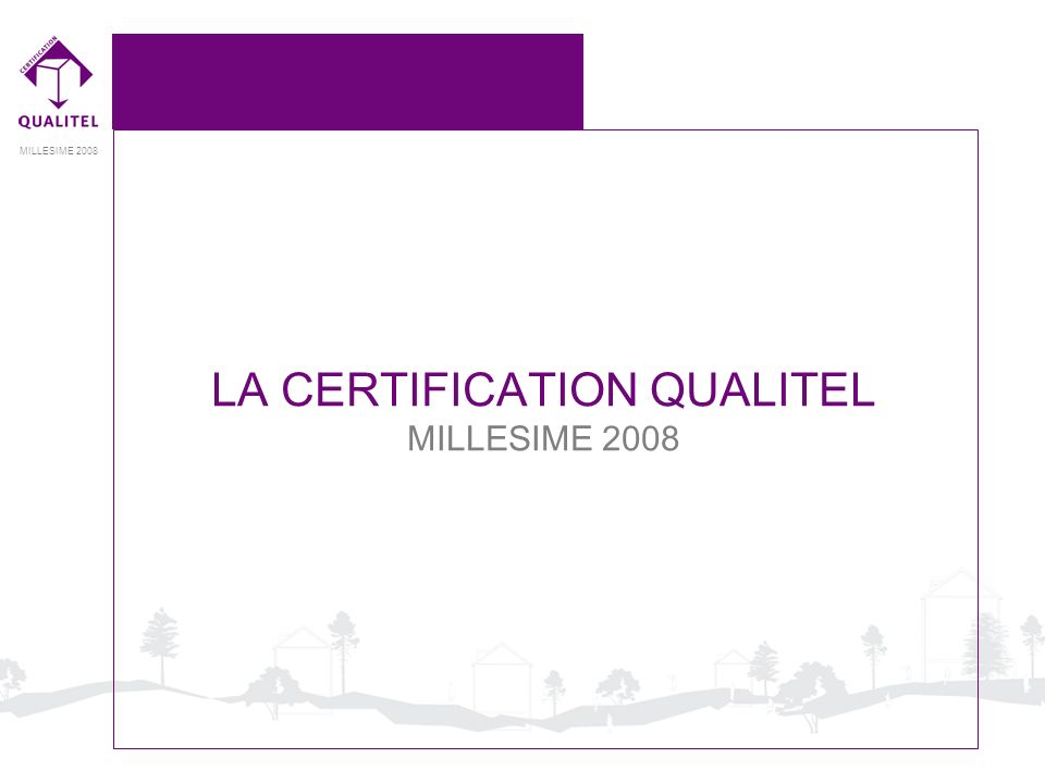 LA CERTIFICATION QUALITEL
