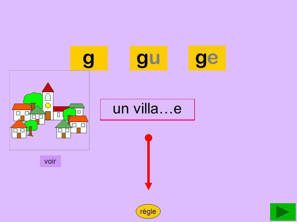 village g gu ge un villa…e un village voir règle