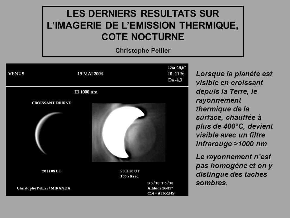 LES DERNIERS RESULTATS SUR L'IMAGERIE DE L'EMISSION THERMIQUE, COTE NOCTURNE