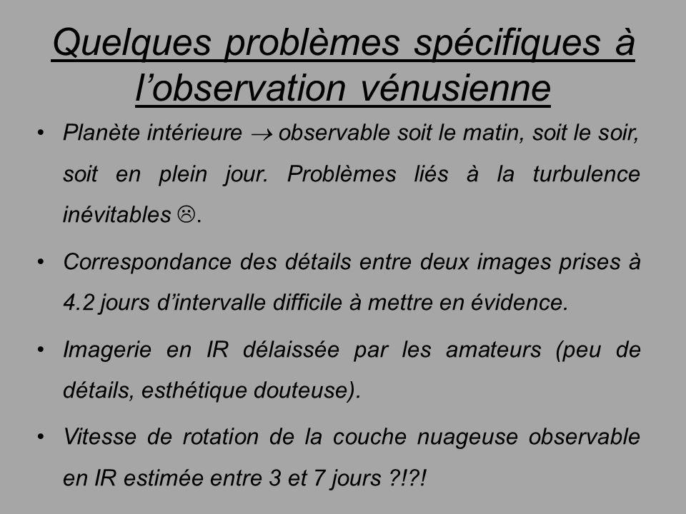 Quelques problèmes spécifiques à l'observation vénusienne