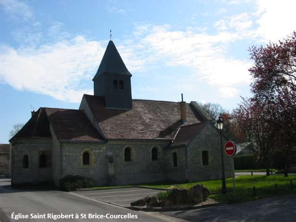 Église Saint Rigobert à St Brice-Courcelles