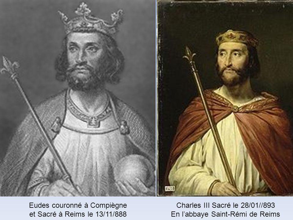 Eudes couronné à Compiègne et Sacré à Reims le 13/11/888