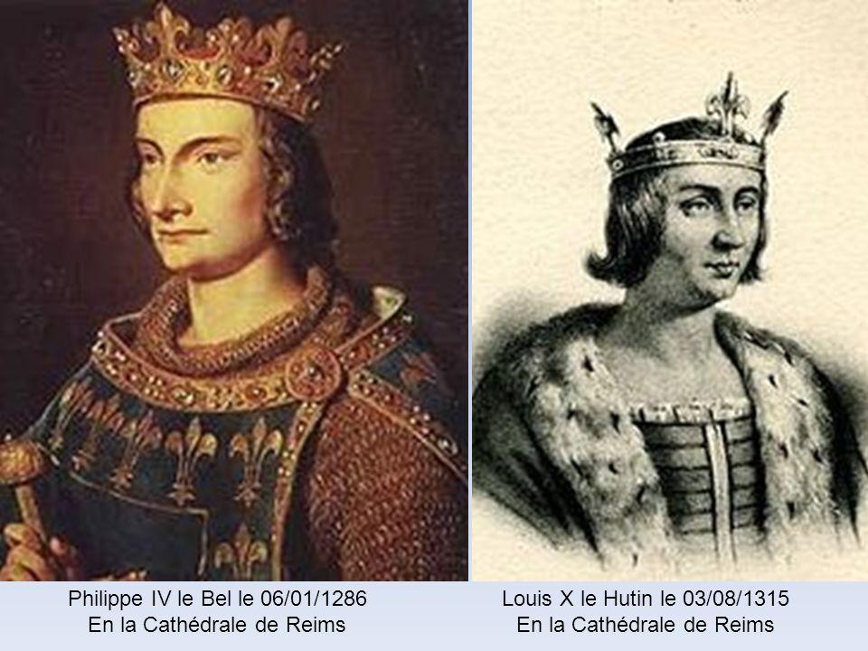 En la Cathédrale de Reims Louis X le Hutin le 03/08/1315