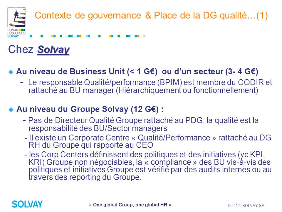 Contexte de gouvernance & Place de la DG qualité…(1)