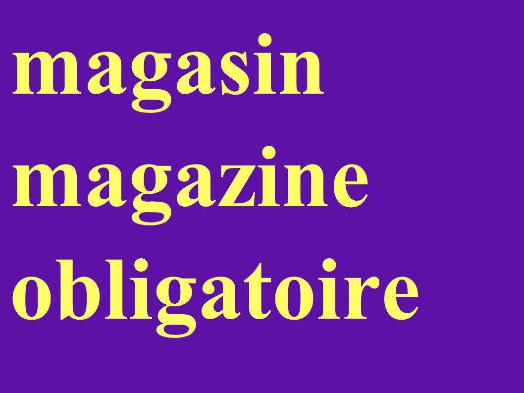 magasin magazine obligatoire